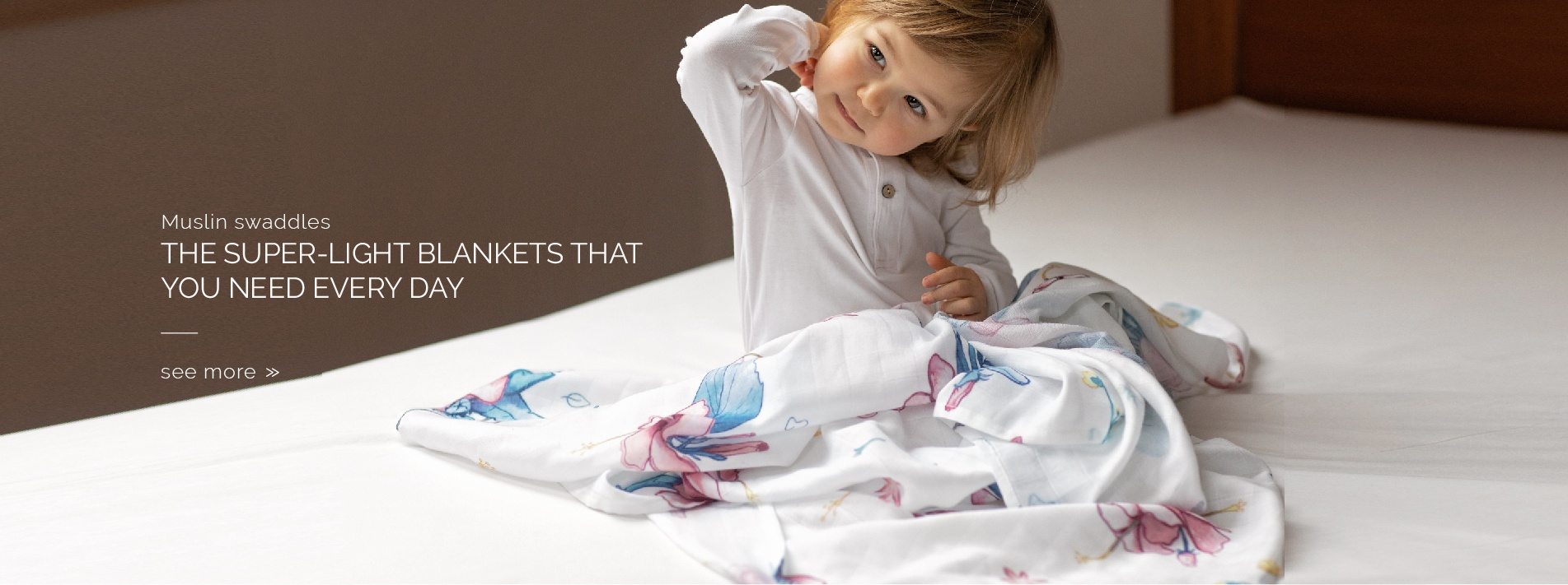 Muslin swaddles - The super-light blankets that you need every day